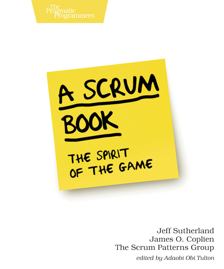 Cover artwork for A Scrum Book: The Spirit of the Game